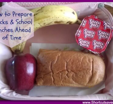 How to Prepare Snacks & School Lunches Ahead of Time