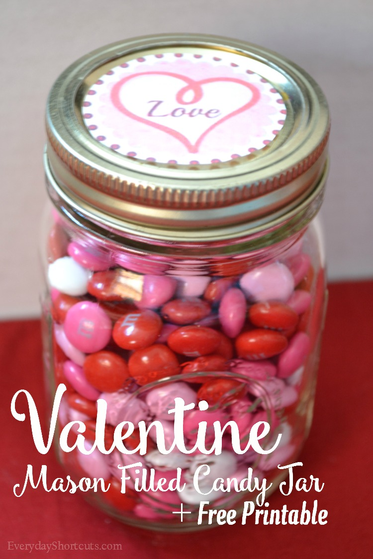 Valentine Candy Jar with Free Printable - Everyday Shortcuts