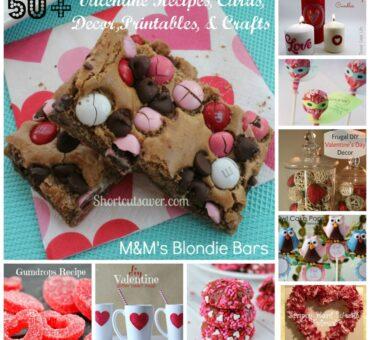 50+ Valentine Recipes, Decor, Printables, Classroom Valentine Cards, Arts & Crafts