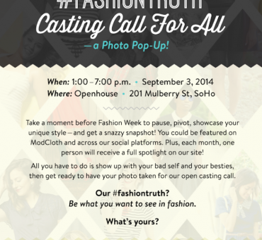 ModCloth: Open Casting Call For All Event in NYC #FASHIONTRUTH