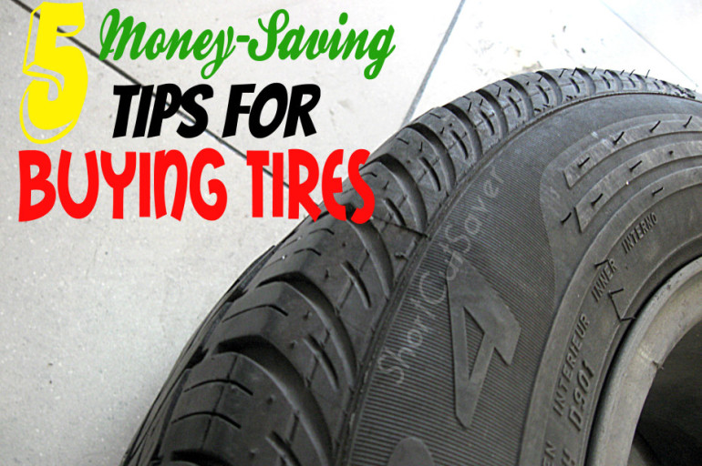 5 money saving tips for buying tires everyday shortcuts. Black Bedroom Furniture Sets. Home Design Ideas
