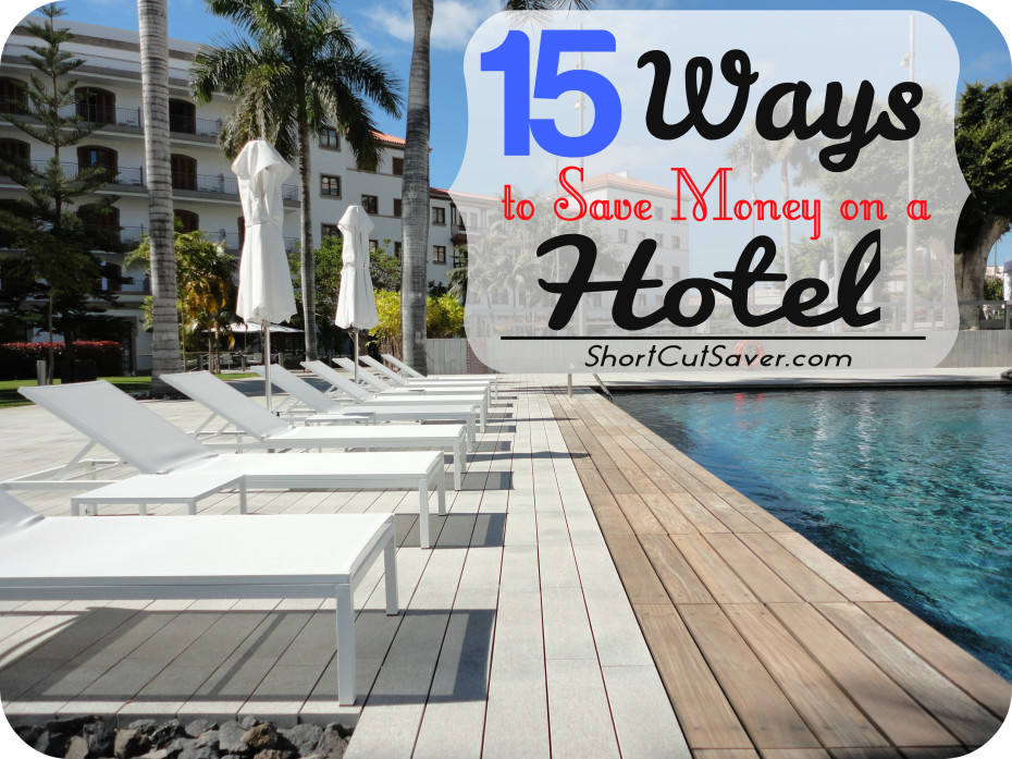 15-ways-to-save-money-on-a-hotel1-930x697