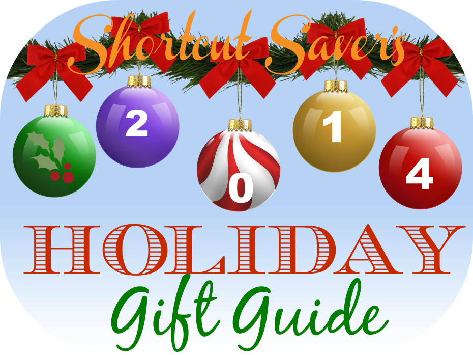Shortcut Saver's 2014 Holiday Gift Guide