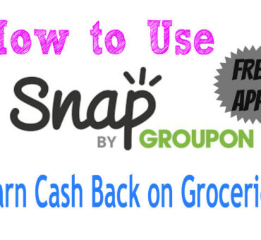 Earn Cash Back on Groceries with Snap by Groupon App (It's Free!)