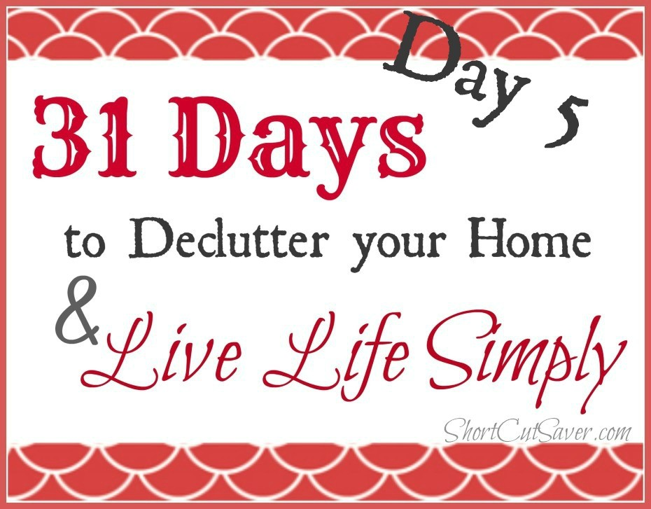 31-days-to-Declutter-your-Home-Live-Life-Day-5-930x727