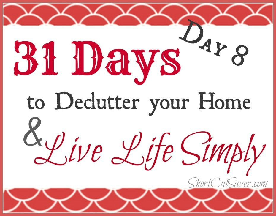 31-days-to-Declutter-your-Home-Live-Life-Day-8