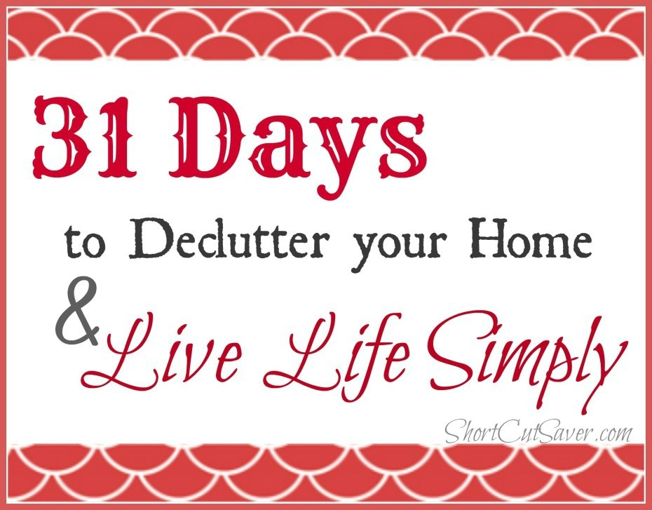 31-days-to-Declutter-your-Home-Live-Life-Simply-930x7271-930x727
