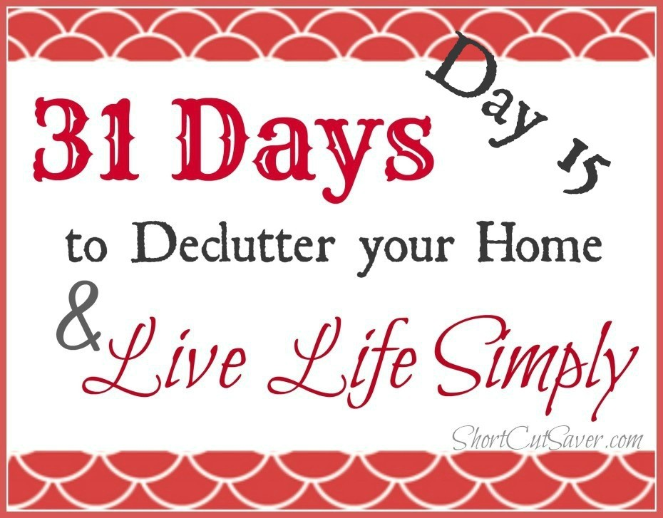 31 Days to Declutter Your Home & Live Life Simply: Catching Up