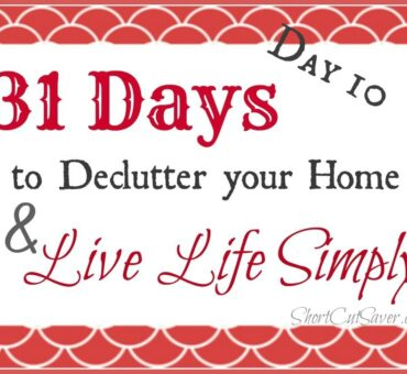 31 Days to Declutter Your Home & Live Life Simply: Defining Clutter (Day 10)