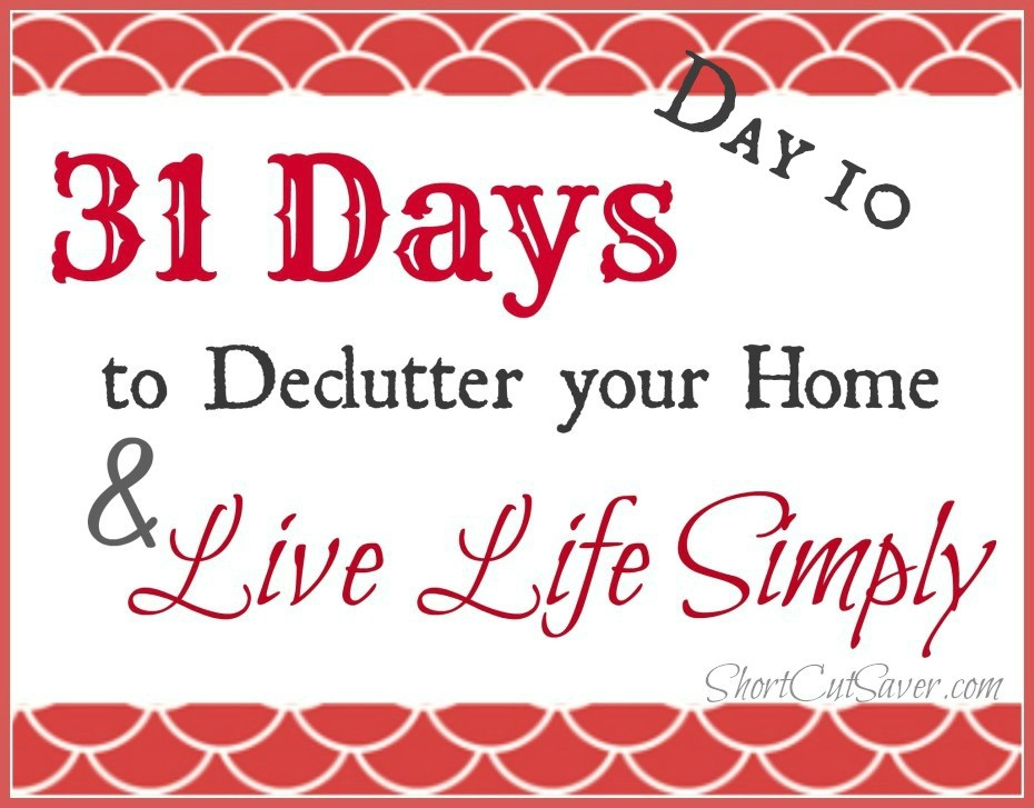 31-days-to-Declutter-your-Home-Live-Life-day-10-930x727