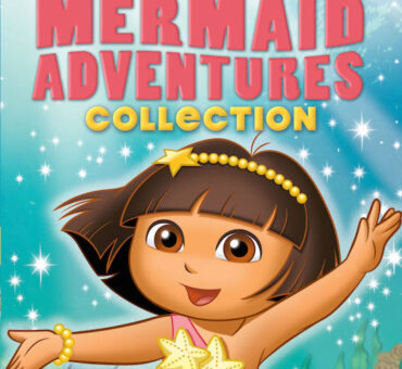 Dora the Explorer: Mermaid Adventures Collection Now Available on DVD