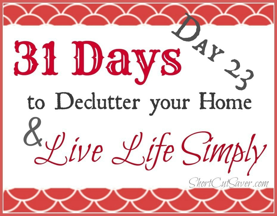 31-days-to-Declutter-your-Home-Live-Life-Simly-Day-23