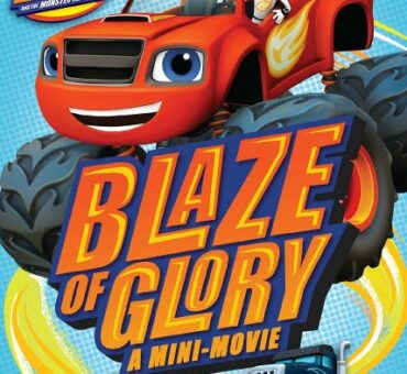 Blaze and the Monster Machines: Blaze of Glory DVD in Store February 17th