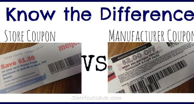 Learn the Difference Between Store Coupon and Manufacturer Coupon