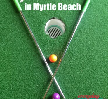 7 Best Places to Miniature Golf in Myrtle Beach