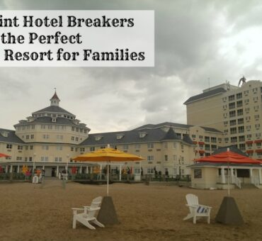 Cedar Point Hotel Breakers is the Perfect Staycation Resort for Families
