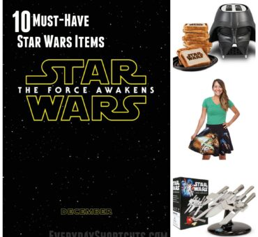 Top 10 Must-Have #StarWars Items #TheForceAwakens