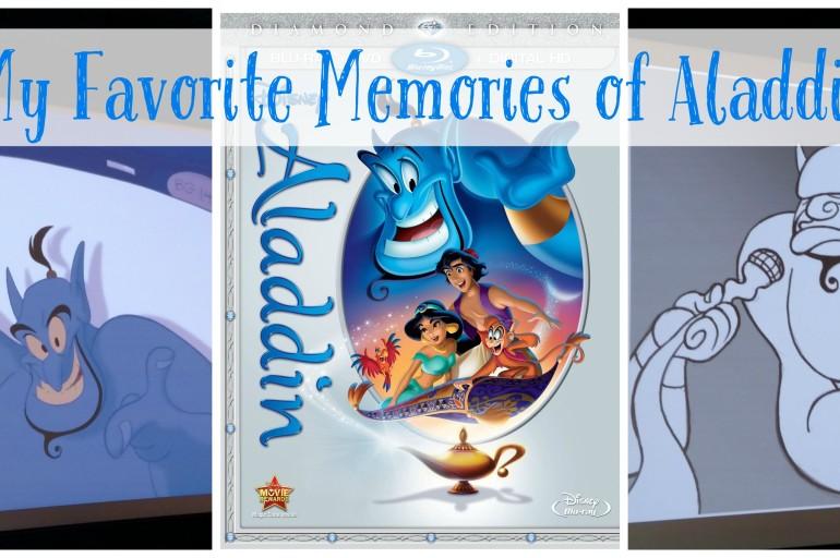 My Favorite Memories of Aladdin #AladdinBloggers