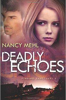 Deadly Echoes by Nancy Mehl