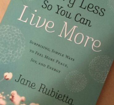 Worry Less So You Can Live More by Jane Rubietta