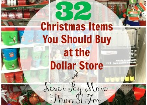 32 Christmas Items You Should Buy at the Dollar Store & Never Pay More Than $1 For