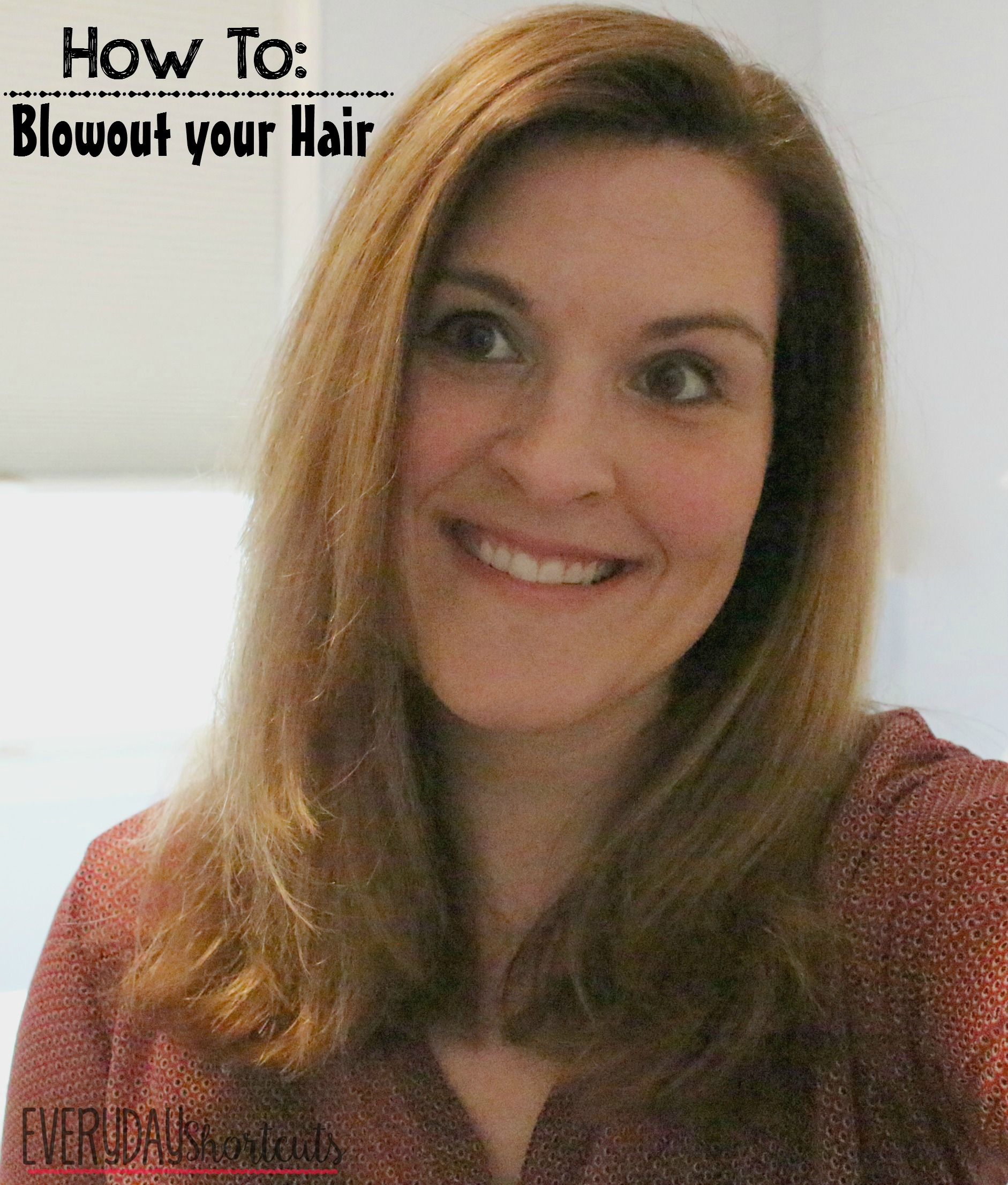 how to blowout your hair