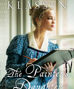 The Painter's Daughter by Julie Klassen