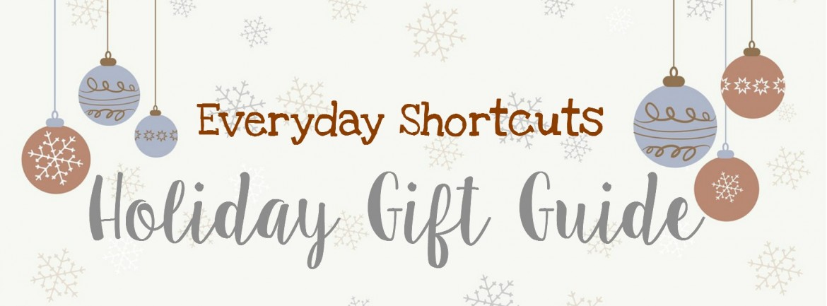 Everyday-Shortcuts-Holiday-Gift-Guide-1170x433