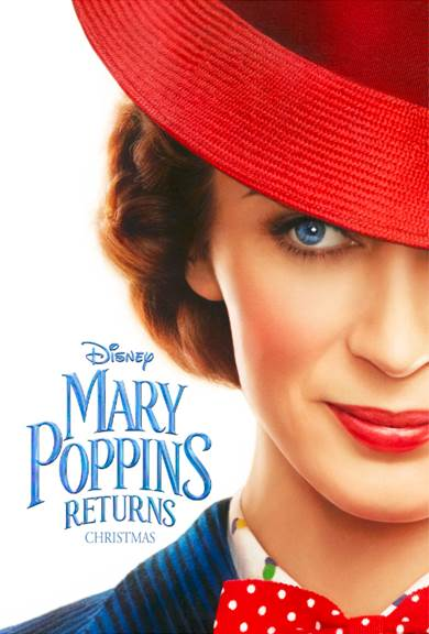 Reasons Why I'm Excited for Mary Poppins Returns