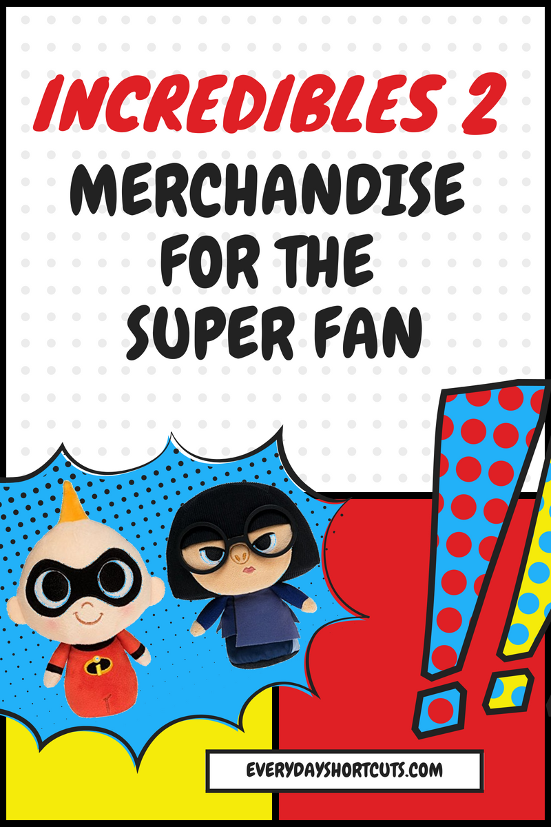 Incredibles 2 Merchandise for the Super Fan