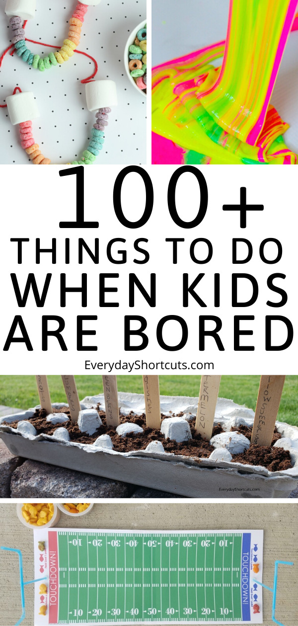 things to do when kids are bored
